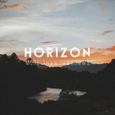 More Than Sparrows - Horizon (2018)
