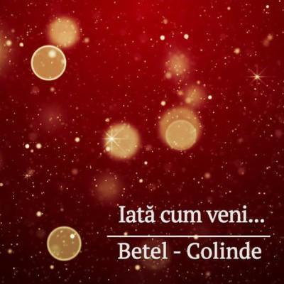 Betel - Colinde Iata cum veni (1999)