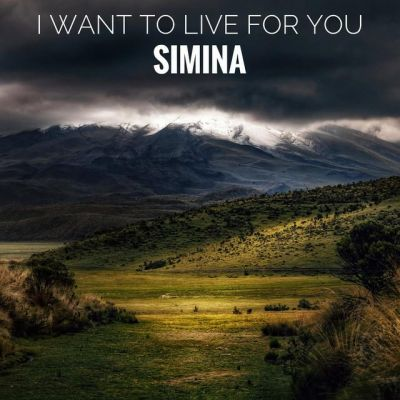 Simina - I Want To Live For You (2019)