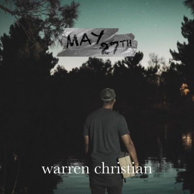 Warren Christian - May 27th (2018)