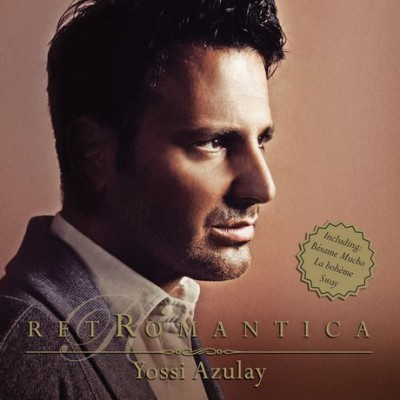 Yossi Azulay - Retromanntica - 2014