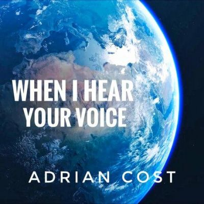 Adrian Cost - When I Hear Your Voice (2020)