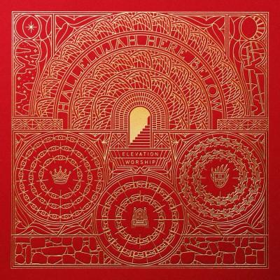 Elevation Worship - Hallelujah Here Below (2018)