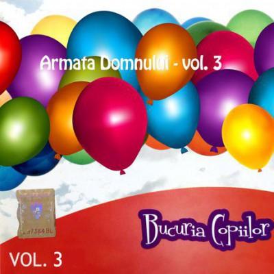 Bucuria copiilor - Armata Domnului Vol.3 (2007)