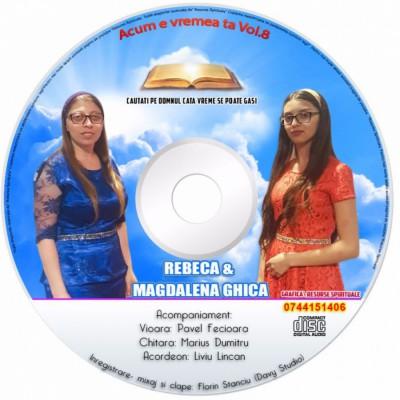 Rebeca si Magdalena Chica - Acum e vremea ta Vol.8 - Negative (2017)