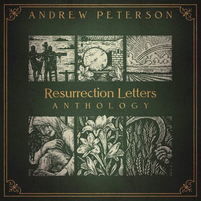 Andrew Peterson - Resurrection Letters Anthology (2018)