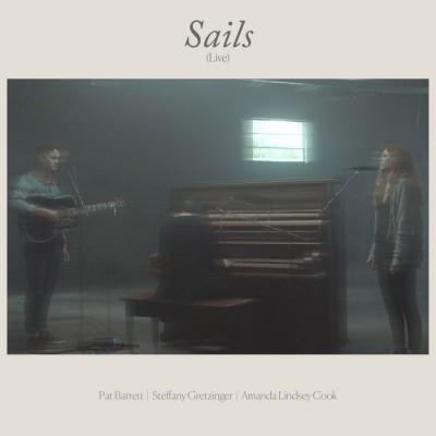 Pat Barrett - Sails (Live) (feat. Steffany Gretzinger & Amanda Cook) (2018)