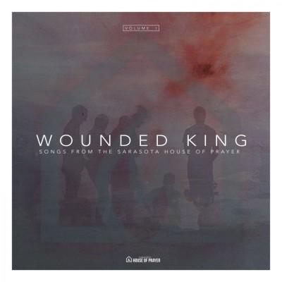 Sarasota House of Prayer - Wounded King (2018)