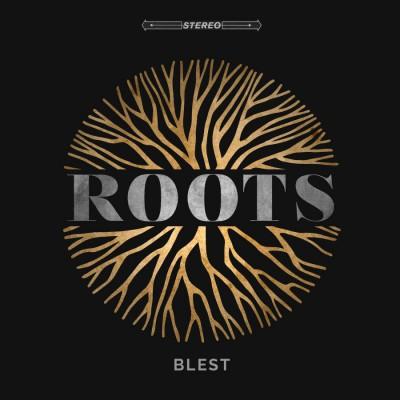 Blest - Roots (2019)