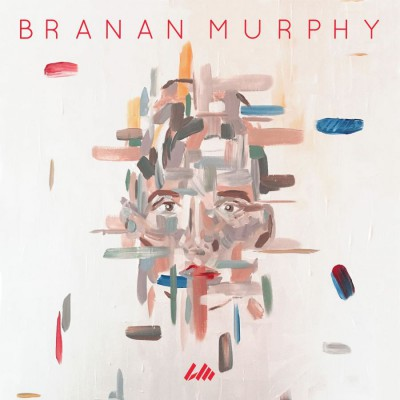 Branan Murphy - Branan Murphy - EP (2018)