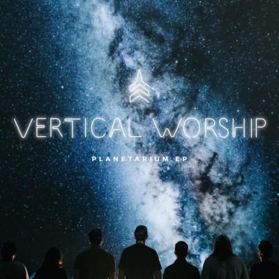 Vertical Worship - Planetarium EP (2018)
