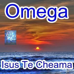 Omega - Isus te cheamă