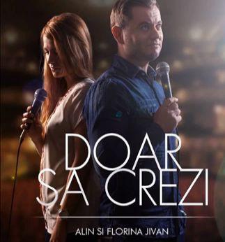 Alin si Florina Jivan - Doar Sa Crezi (2014)