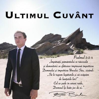 Ruben Birle - Ultimul Cuvant (2015)