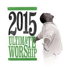 Various Artists - Ultimate Worship 2015 Disc1