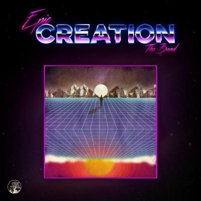 E.P.I.C. the Band - Creation (2018)