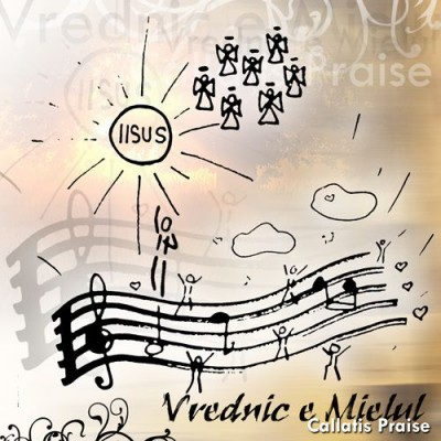 Callatis Praise - Vrednic E Mielul (2008)