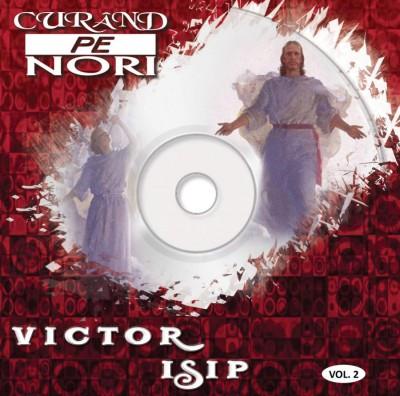 Victor Isip - Vol.2 - Curând pe Nori (2010)