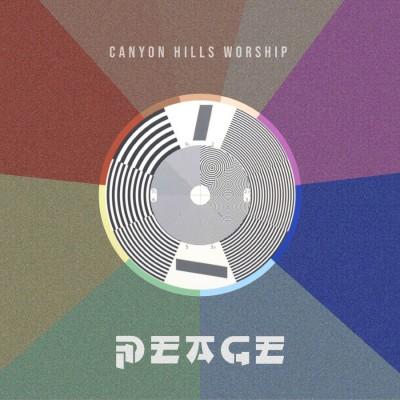 Canyon Hills Worship - Peace (2018)