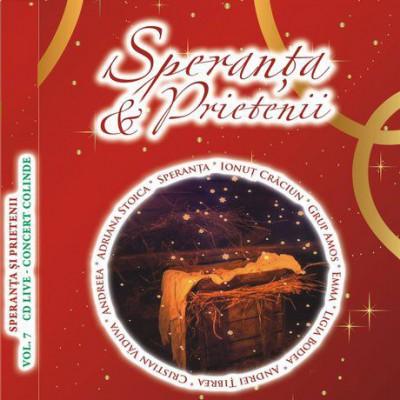 Speranta si Prietenii - Colinde (Live) Vol.7 (2010)