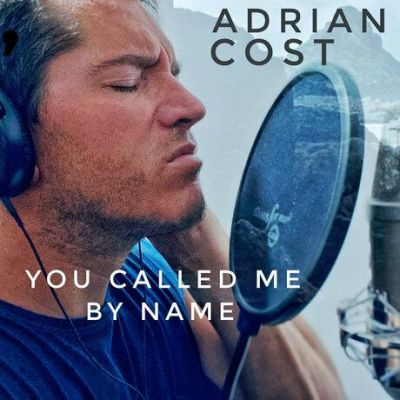 Adrian Cost - You Called Me By Name (2020)