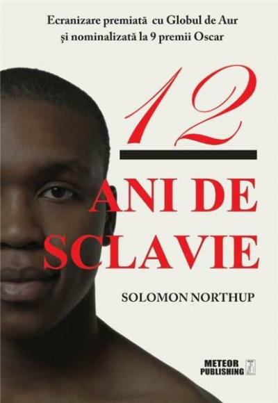Solomon Northup - 12 Ani de Sclavie (2020)