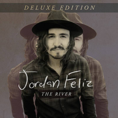 Jordan Feliz - The River (Deluxe Edition) (2016)