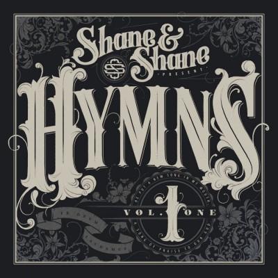 Shane & Shane - Hymns, Vol. 1 (2018)