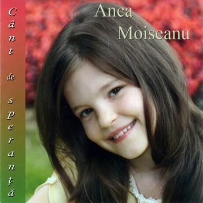 Anca Moiseanu - Cant De Speranta (2012)