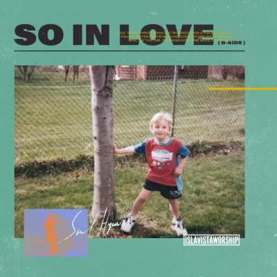 Isla Vista Worship - So in Love (B-Side) (2019)