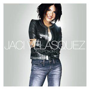 Jaci Velasquez - Unspoken (2003)