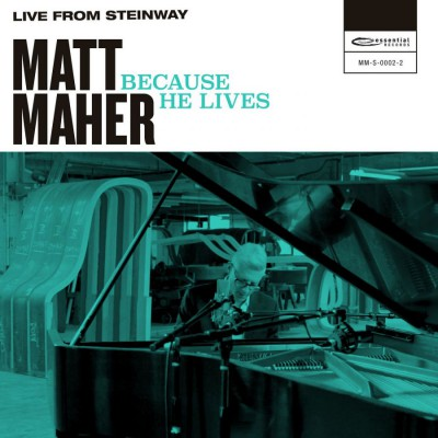 Matt Maher - Because He Lives (Live from Steinway) (2018)