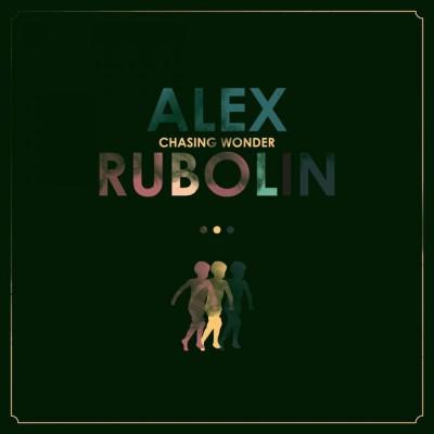 Alex Rubolin - Chasing Wonder (2018)
