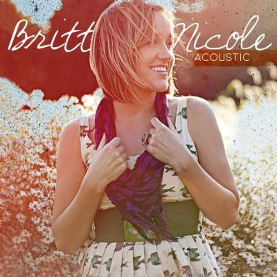 Britt Nicole - Acoustic EP (2010)