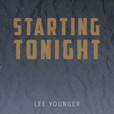 Lee Younger - Starting Tonight (2018)