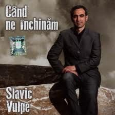 Slavic Vulpe - Cand ne inchinam (2012)
