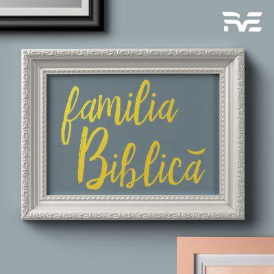 RVE Timisoara - Familia Biblică (2019)