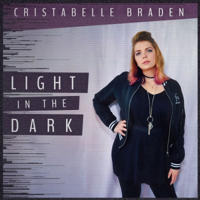Cristabelle Braden - Light in the Dark (2018)