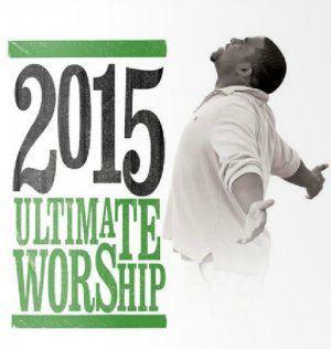 Various Artists - Ultimate Worship 2015 Disc2