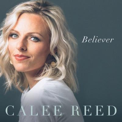 Calee Reed - Believer (2018)