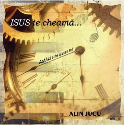Alin Jucu - Isus te cheama Vol.4 (2013)
