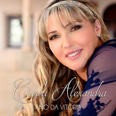 Carla Alexandra - Ano da Vitoria (2016)