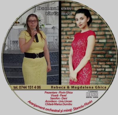Rebeca si Magdalena Chica - Domnul este tăria mea (2017)