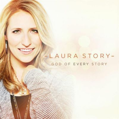 Laura Story - God of Every Story (2015)