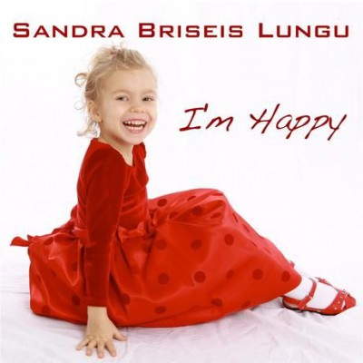 Sandra Briseis Lungu - I'm Happy (2016)