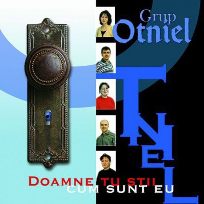 Grup Otniel - Doamne Tu stii cum sunt eu Vol.1 (2014)