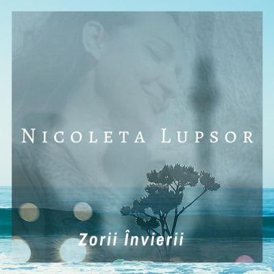 Nicoleta Lupsor - Zorii Învierii (2020)