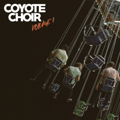 Coyote Choir - Volume 1 (2018)