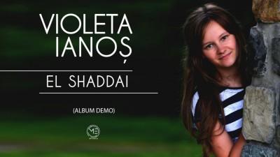 Violeta Ianos - El Shaddai