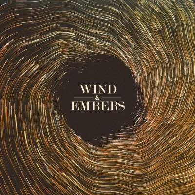 Wind & Embers - Wind & Embers (2018)